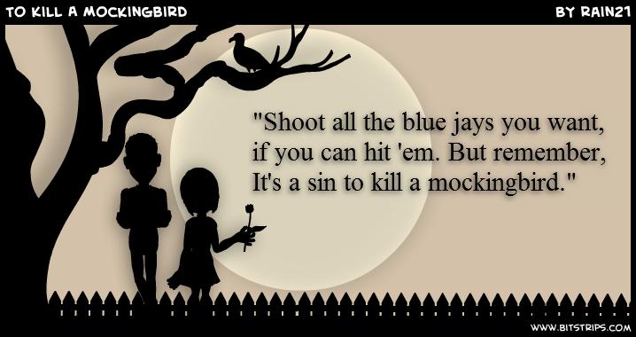 to kill a mockingbird is a sin